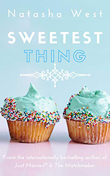 Sweetest Thing by Natasha West