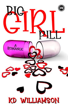 Big Girl Pill by KD Williamson