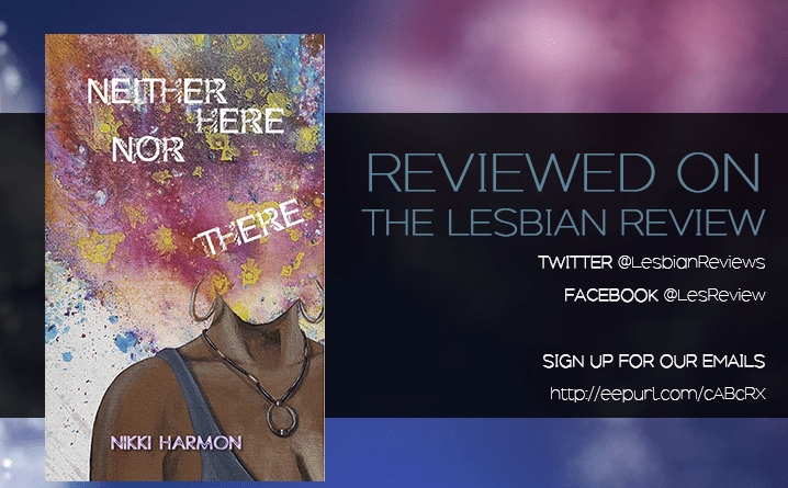 Neither Here Nor There by Nikki Harmon: Book Review