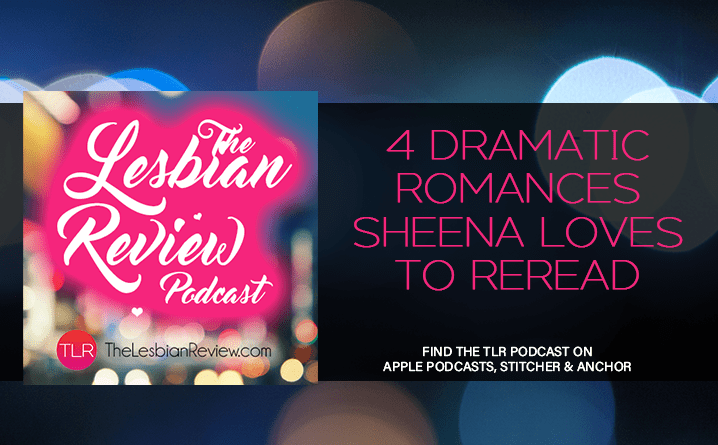 4 Dramatic Romances Sheena Loves To Reread