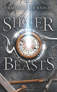 Silver Beasts by Emma Sterner-Radley