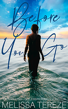 Before You Go by Melissa Tereze