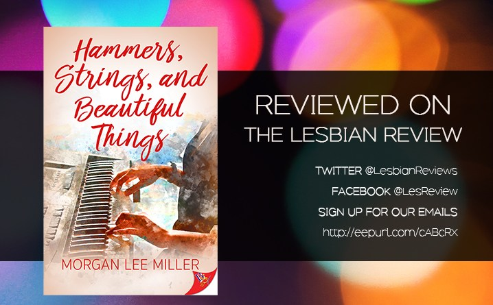 Hammers Strings and Beautiful Things by Morgan Lee Miller