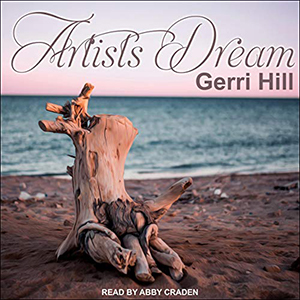 Artists Dream by Gerri Hill