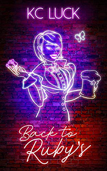 Back To Ruby's by KC Luck