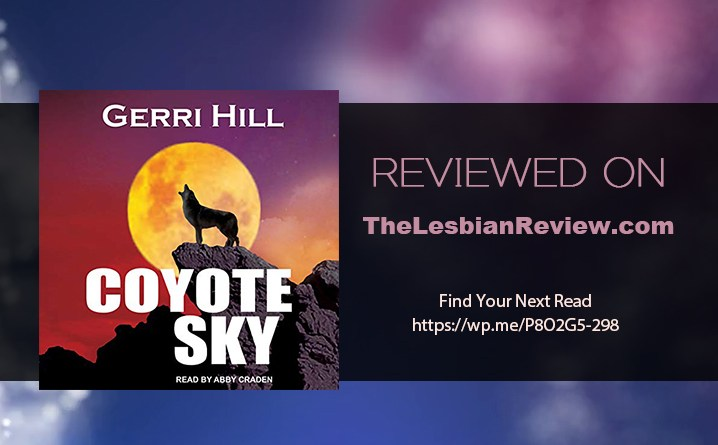 Coyote Sky by Gerri Hill: Audiobook Review