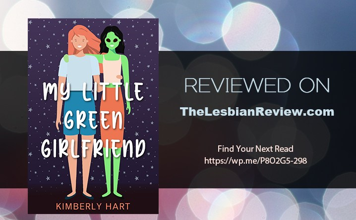 My Little Green Girlfriend by Kimberly Hart