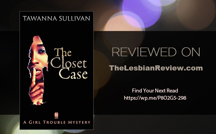 The Closet Case by Tawanna Sullivan