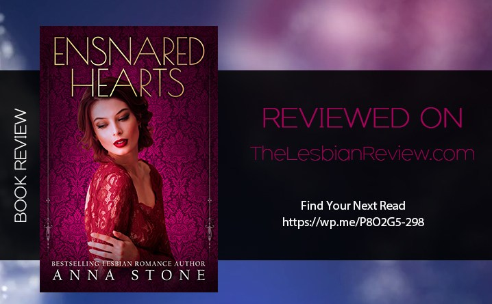 Ensnared Hearts by Anna Stone