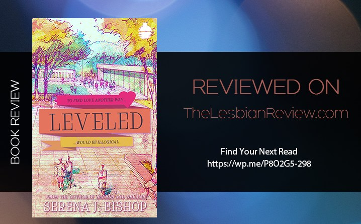 Leveled by Serena J Bishop