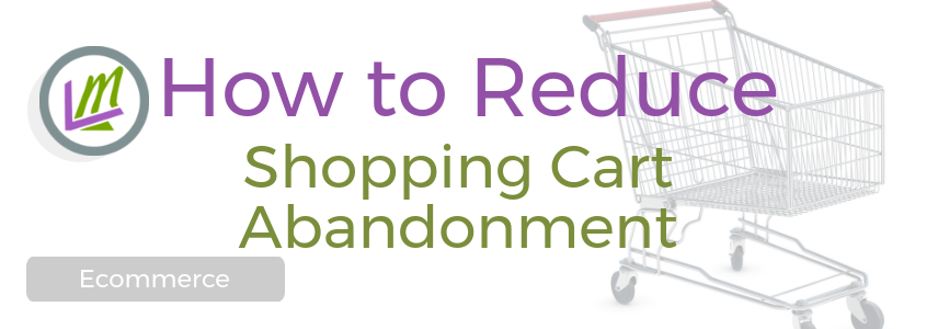 reduce shopping cart abandonment