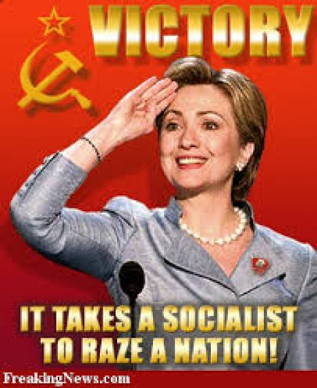 hillary-it-takes-a-socialist-to-raze-a-nation