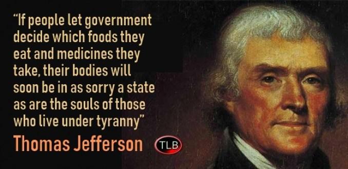 Mandatory/Forced Vaccinations a Blatant Violation of the Nuremberg Code Thomas-Jefferson-health-tyranny