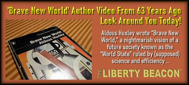 Brave New World – Author Video From 63 Years Ago – Look Around You Today – FI 02 28 21-min