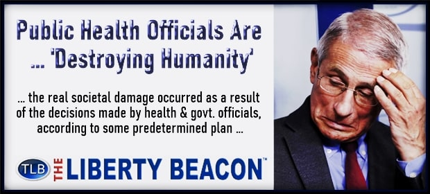 Public Health Officials Are Destroying Humanity – FI 02 81 21-min