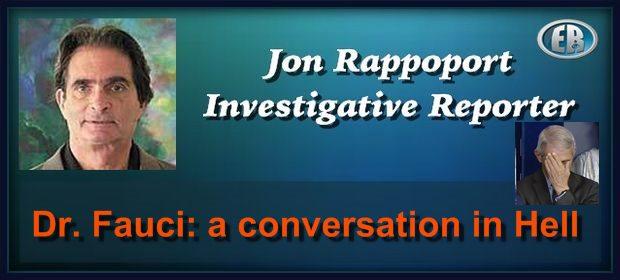Jon Rappoport FauciHell feat 3 18 21