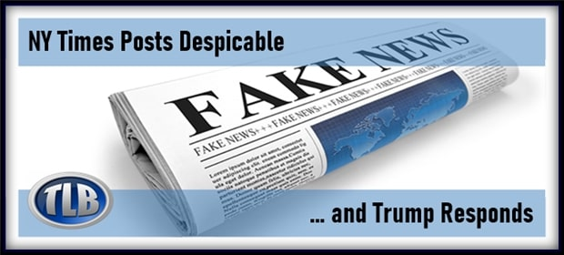 NY Times Posts Despicable Fake News & Trump Responds – FI 03 21 21-min