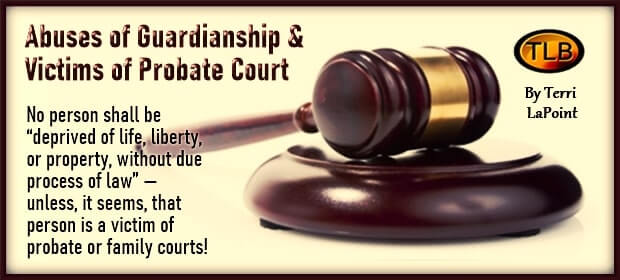 Abuses of Guardianship & Victims of Probate Court – FI 04 09 21-min