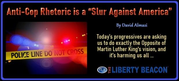 Anti-Cop Rhetoric is a Slur Against America – FI 04 24 21-min