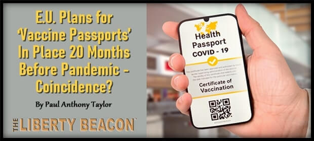 EU Plans for Vaccine Passports In Place 20 Months Before Pandemic – Coincidence – FI 04 04 21-min