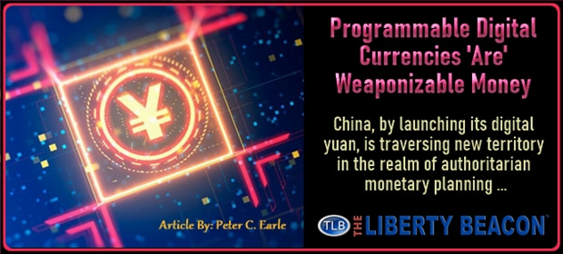 Programmable Digital Currencies Are Weaponizable Money – FI 04 26 21-min