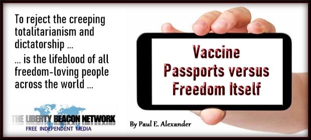 Vaccine Passports versus Freedom Itself – FI 04 15 21-min
