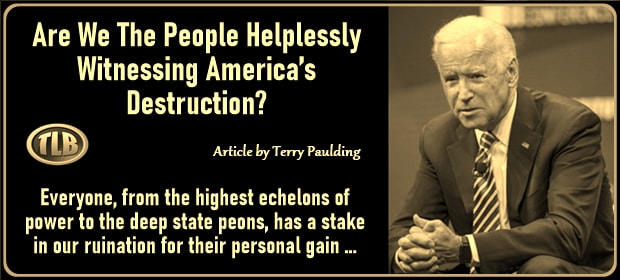 Are We The People Helplessly Witnessing America's Destruction – FI 08 26 21-min