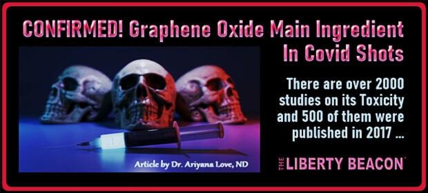 CONFIRMED – Graphene Oxide Main Ingredient In Covid Shots – FI 0810 21-min