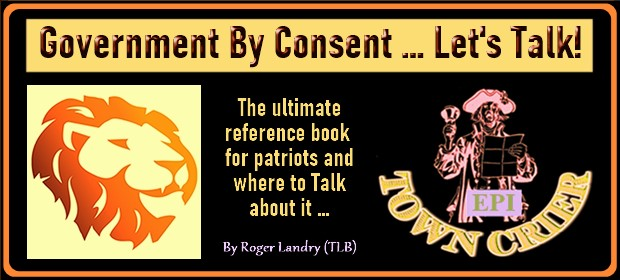 EPI TOWN CRIER – Government By Consent – Lets Talk – 08 29 21