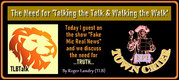 EPI TOWN CRIER – The Need for Talking the Talk & Walking the Walk-min1