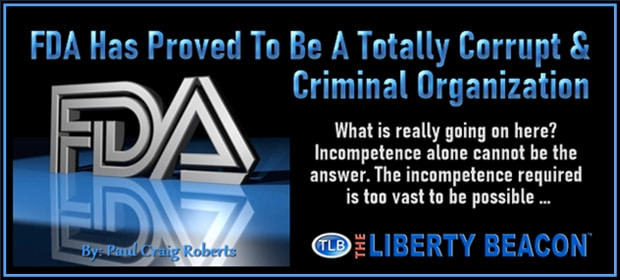 FDA Has Proved To Be A Totally Corrupt & Criminal Organization – FI 08 16 21-min