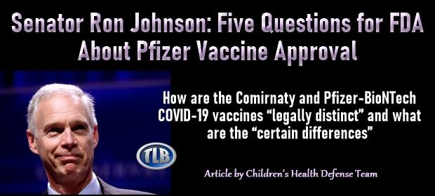 Senator Ron Johnson – Five Questions for FDA About Pfizer Vaccine Approval – FI 08 30 21-min(1)