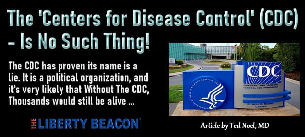 The Centers for Disease Control – CDC – Is No Such Thing – FI 08 07 21-min