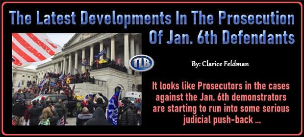 The Latest Developments In The Prosecution Of Jan 6th Defendants – FI 08 11 21-min