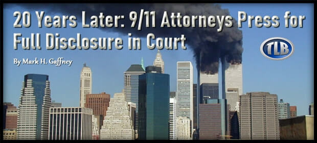 20 Years Later – 9-11 Attorneys Press for Full Disclosure in Court – FI 09 01 21-min