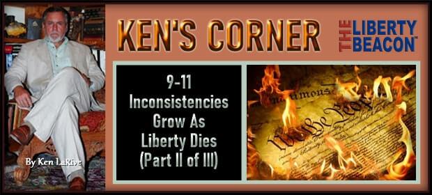 9-11 Inconsistencies Grow As Liberty Dies – Part II of III – FI 09 09 21-min
