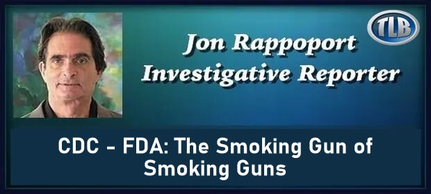 CDC – FDA – The Smoking Gun of Smoking Guns – FI 09 05 21-min