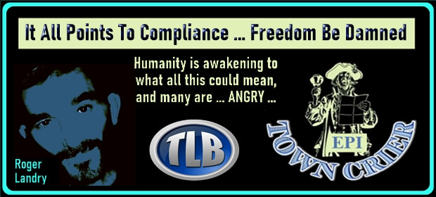 EPI TOWN CRIER – It All Points To Compliance – Freedom Be Damned – FI 09 30 21-min