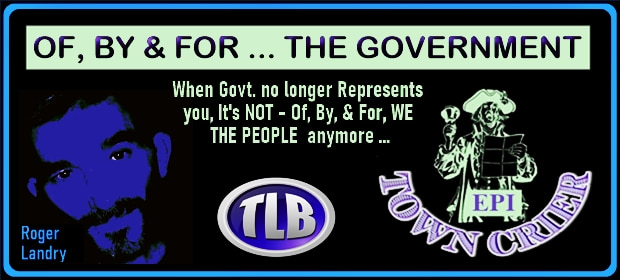 EPI TOWN CRIER – OF BY & FOR THE GOVERNMENT – FI 09 16 21-min