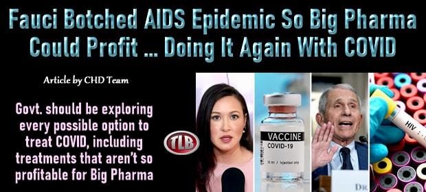 Fauci Botched AIDS Epidemic So Big Pharma Could Profit – Doing It Again With COVID – FI 09 14 21-min