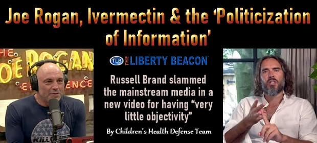 Joe Rogan, Ivermectin & the Politicization of Information – FI 09 12 21-min1
