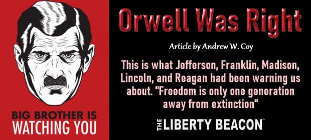 Orwell Was Right – FI 10 08 21-min