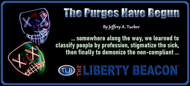 The Purges Have Begun – FI 10 03 21-min