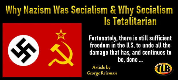 Why Nazism Was Socialism & Why Socialism Is Totalitarian – FI 10 04 21-min