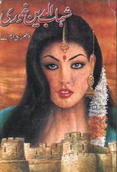 Shahabuddin Ghori Novel By Aslam Rahi MA Pdf
