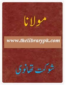 Maulana By Shaukat Thanvi Pdf Free Download
