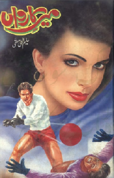 Meer E Karwan Novel By Aleem Ul Haq Haqi Pdf