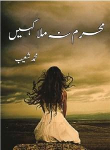 Mehram Na Mila Kahin Novel By Muhammad Shoaib Pdf