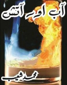 Aab Aur Atish Novel By Muhammad Shoaib Pdf