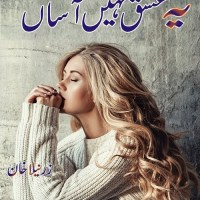 Yeh Ishq Nahi Asan Novel By Zarneela Khan Pdf